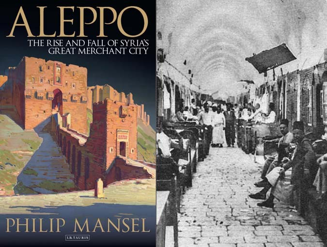 The BookBlast Review | Aleppo: The Rise and Fall of Syria's Great Merchant City