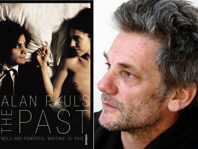The Past by Argentine novelist Alan Pauls | review published 2008 by BOOKTRUST.ORG.UK
